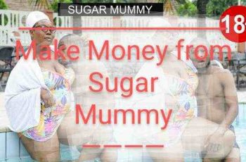how to make money from sugar mummy